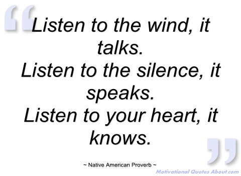 384696028-listen-to-the-wind-native-american-proverb
